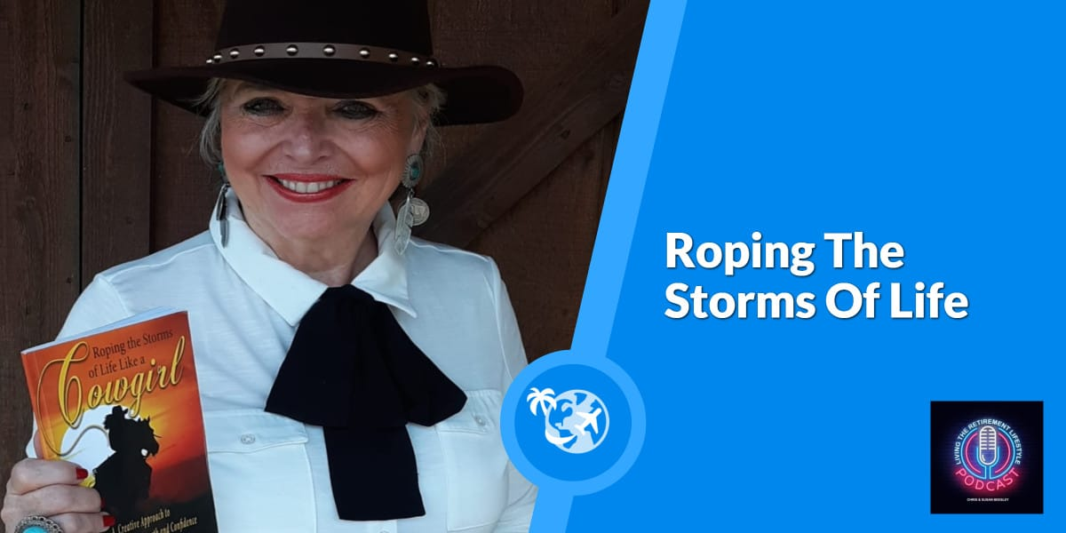 Roping The Storms Of Life