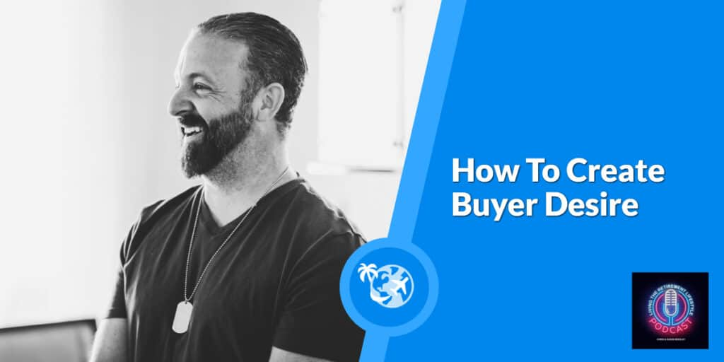 How To Create Buyer Desire